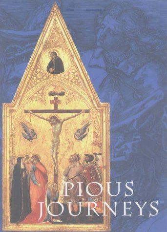 Pious Journeys: Christian Devotional Art and