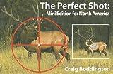 Mini Perfect Shot, North America, Craig Boddington, 1571573208