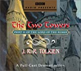 The Lord of the Rings: The Two Towers: A Full-Cast Dramatization