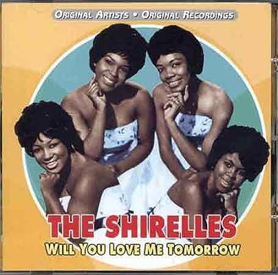 Shirelles - Will You Love Me Tomorrow - Amazon.com Music