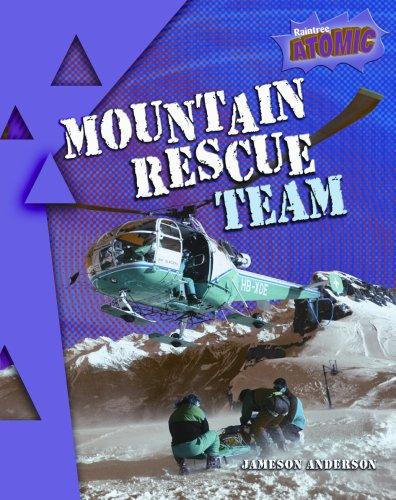 Download Mountain Rescue Team (Raintree Atomic) PDF