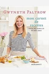 Les secrets de cuisine de Gwyneth Paltrow Paperback