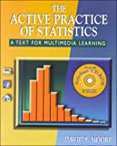 The Active Practice of Statistics and ActivStats 2000 CD-ROM, Moore, David S., 0716742888
