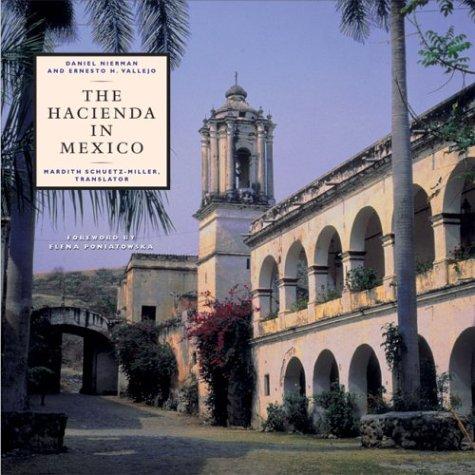 The Hacienda in Mexico (Roger Fullington Series in Architecture)