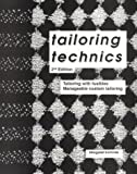 Tailoring Technics : Tailoring with Fusibles, Manageable Custom Tailoring, Komives, Margaret, 1878017012