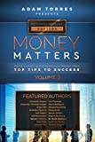 Money Matters: World's Leading Entrepreneurs Reveal Their Top Tips To Success (Business Leaders Vol.2)