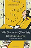 Front cover for the book The Case of the Gilded Fly by Edmund Crispin