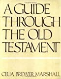 A Guide Through the Old Testament, Celia B. Sinclair, 0804201242