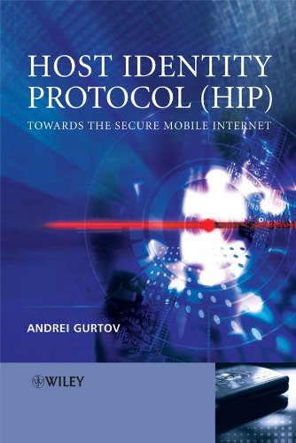 Host Identity Protocol (HIP): Towards the Secure Mobile Internet (Wiley Series on Communications Networking & Distributed Systems)