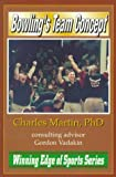 Bowling's Team Concept, Charles L. Martin, 1570340609