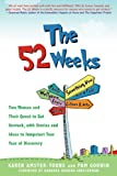 The 52 Weeks, Karen Amster-Young and Pam Godwin, 162087718X