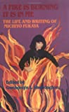 A Fire Is Burning/It Is in Me : The Life and Writings of Michiyo Fukaya, Michiyo Fukaya, 0934678782