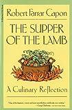 The Supper of the Lamb, Robert Farrar Capon, 0156868938