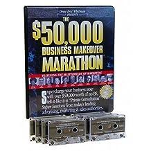The $50,000 Business Makeover Marathon