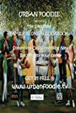 "Urban Foodie Presents "" The Soul Food Family Cook Book Reunion 2013"": Something Old/Something New"