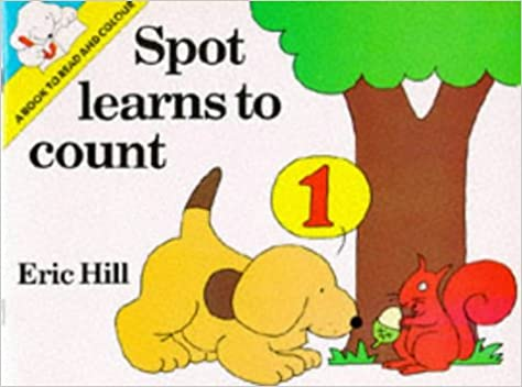 Spot Learns to Count: Colouring Book