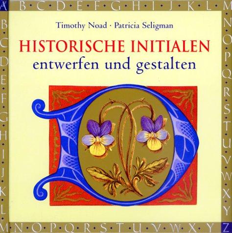 Historische Initialen entwerfen und gestalten