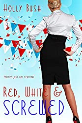 Red, White & Screwed (English Edition)