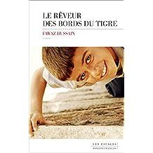 Le rêveur des bords du Tigre (Domaine français) (French Edition)