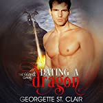 Dating a Dragon | Georgette St. Clair