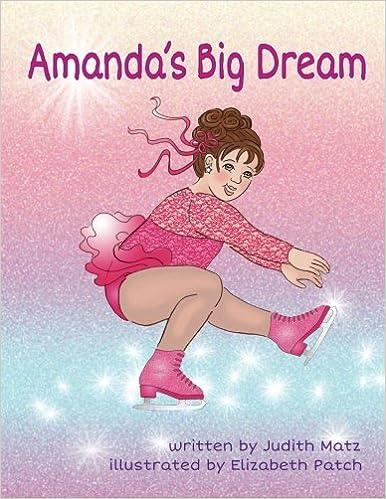 Amanda s Big Dream  Judith Matz a26573e2817f7