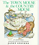 The Town Mouse and the Country Mouse, Aesop, 0823407330