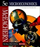 Microeconomics : A Contemporary Introduction, The Wall Street Journal Edition, McEachern, William A., 0538888482