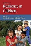 Handbook of Resilience in Children 9780306485718