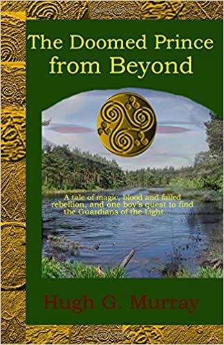The Doomed Prince from Beyond: Volume 1 (The Doomed Prince from Beyond Saga)