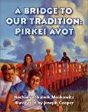 A Bridge to Our Tradition, Nachama Skolnik Moskowitz, 0807407607
