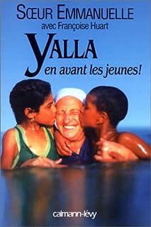 """""""Yalla""""  : en avant, les jeunes !, Emmanuelle (religieuse de Notre-Dame de Sion)"""