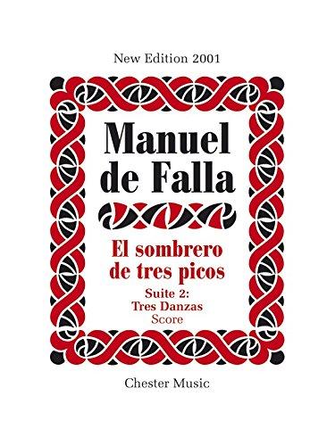 Manuel De Falla: El Sombrero De Tres Picos Suite 2 Tres Danzas (Spanish Edition)