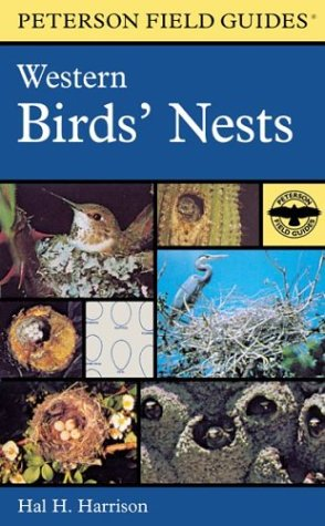 A Field Guide to Western Birds' Nests - Book #25 of the Peterson Field Guides