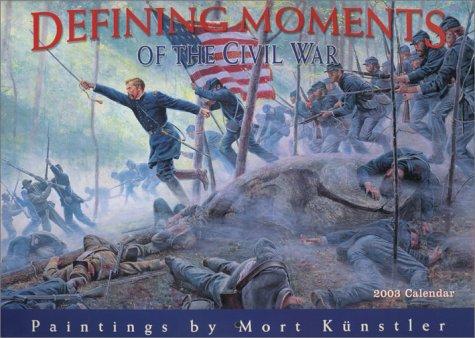 Wars 2003 Wall Calendar - Defining Moments of the Civil War 2003 Calendar