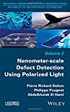 img - for Nanometer-scale Defect Detection Using Polarized Light (Mechanical Engineering and Solid Mechanics: Reliability of Multiphysical Systems) book / textbook / text book