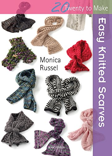 - Easy Knitted Scarves (Twenty to Make)