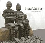 Boaz Vaadia, Wendy Steiner and Boaz Vaadia, 155595376X