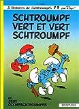"""Afficher """"Les Schtroumpfs . n° 9 Schtroumpf vert et vert schtroumpf"""""""