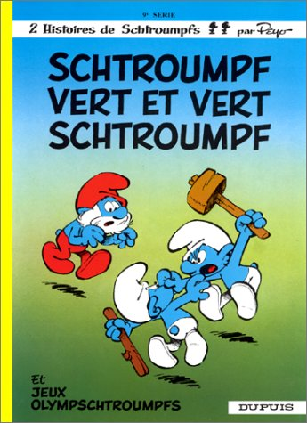 Les Schtroumpfs . n° 9 Schtroumpf vert et vert schtroumpf
