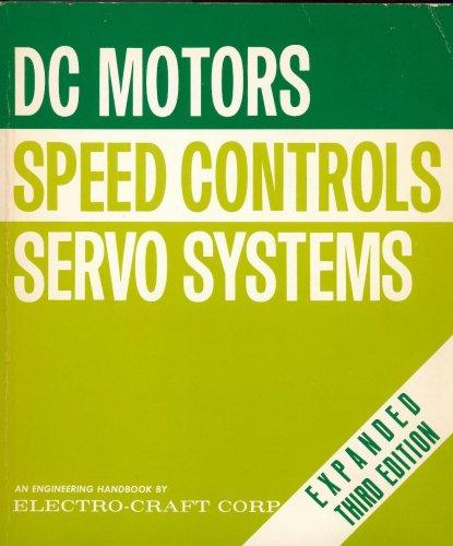 DC Motors, Speed Controls, Servo Systems