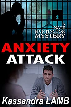 ANXIETY ATTACK Kate Huntington Mysteries ebook product image
