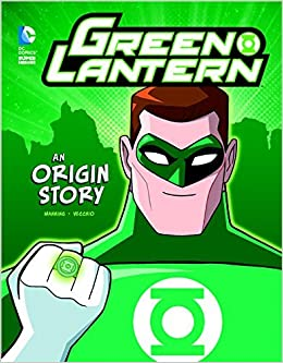 Green Lantern: An Origin Story (DC Super Heroes Origins) by Matthew K Manning (2015-02-01)