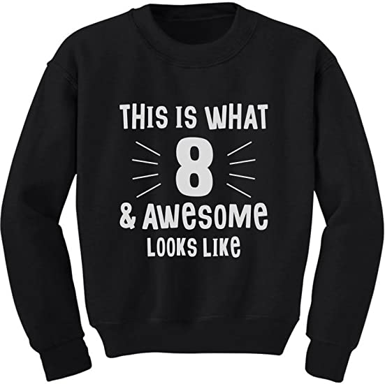 THIS IS WHAT AN AWESOME 8 YEAR OLD LOOKS LIKE Boys 8th Birthday HOODIE