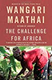 The Challenge for Africa, Wangari Maathai, 0307390284