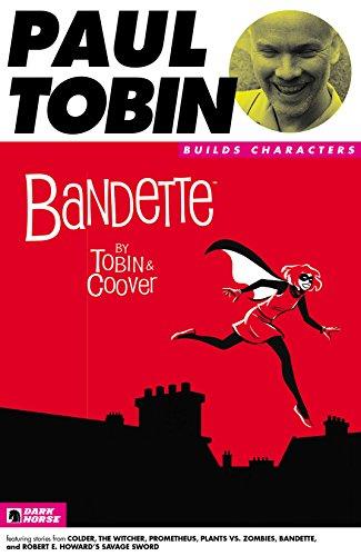 Paul Tobin Builds Characters Sampler #5 (Dark Horse Builds Characters)