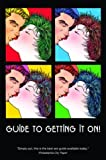 Guide to Getting It On! 4th Edition