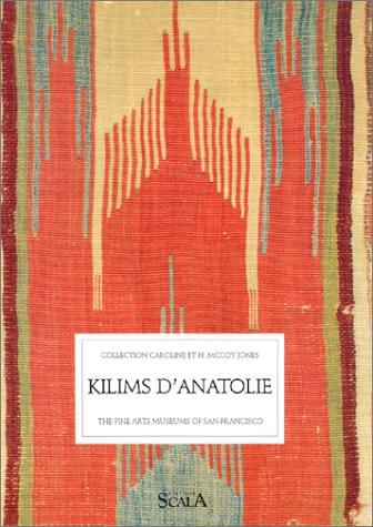 Kilims d'Anatolie : La collection Caroline & H. McCoy Jones