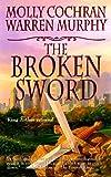 The Broken Sword, Molly Cochran and Warren Murphy, 0812545133
