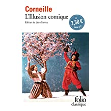 Illusion Comique (Folio (Gallimard)) (French Edition)