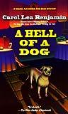A Hell of a Dog (Rachel Alexander & Dash Mysteries)